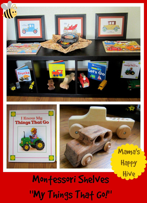 """Montessori Shelves - """"My Things That Go""""  www.mamashappyhive.com"""