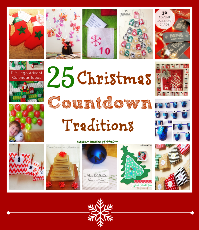 Christmas Countdown Calendar.25 Christmas Countdown Traditions Mama S Happy Hive