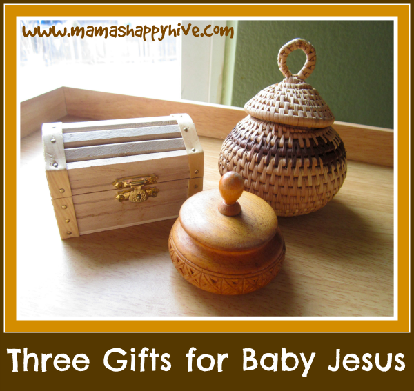 Three Gifts for Baby Jesus