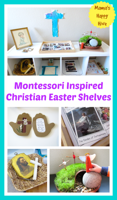 Montessori Inspired Christian Easter Shelves - www.mamashappyhive.com