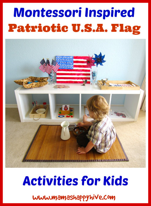 8 Montessori Patriotic USA flag activities to enjoy with a toddler or preschool aged child. - www.mamashappyhive.com