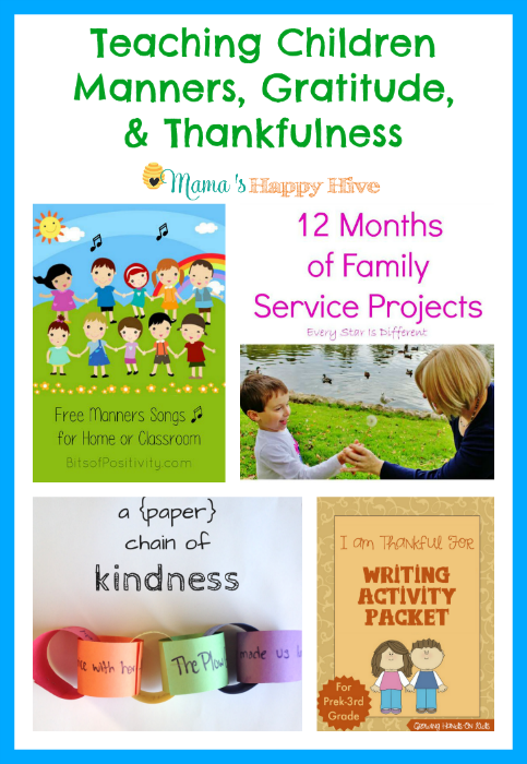 "A wonderful collection of ideas for teaching children manners, gratitude, and thankfulness. Also, enjoy our ""A Little Bird Told Me"" Wednesday link party! - www.mamashappyhive.com"