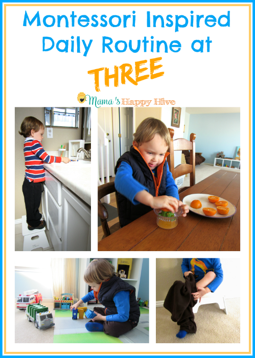 Our daily Montessori inspired routine at three is full of practical life skills, playtime, and adventure. - www.mamashappyhive.com