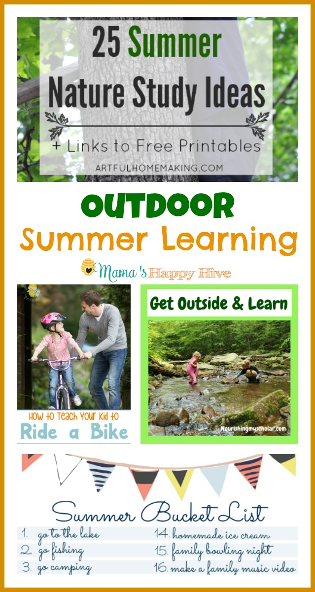 Enjoy 25 nature study ideas, how to teach your kid to ride a bike, ideas for getting outside to learn, and free printable summer bucket list. - www.mamashappyhive.com